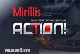 Mirillis Action Crack - wazusoft.org